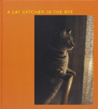 A Cat Catcher in The Rye – Cover