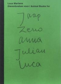 Animal Books for Jaap Zeno Anna Julian Luca – Cover