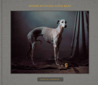 Where Hunting Dogs Rest – Cover
